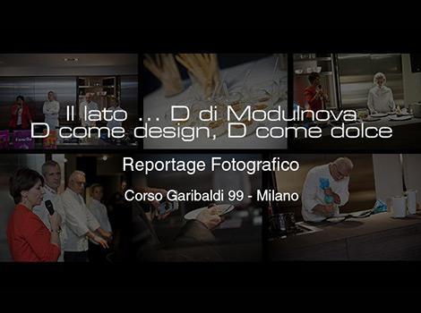 Reportage | Il lato ... D di Modulnova | D come design, D come dolce