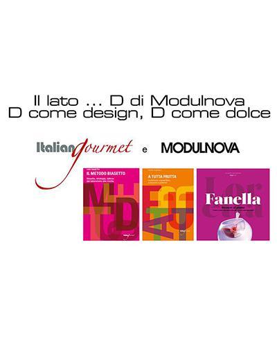 Il lato ... D di Modulnova | D come design, D come dolce